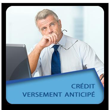 Crédit versement anticipé